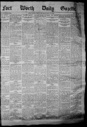 Primary view of object titled 'Fort Worth Daily Gazette. (Fort Worth, Tex.), Vol. 7, No. 186, Ed. 1, Thursday, July 12, 1883'.