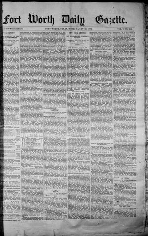 Primary view of object titled 'Fort Worth Daily Gazette. (Fort Worth, Tex.), Vol. 7, No. 204, Ed. 1, Monday, July 30, 1883'.