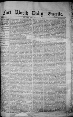 Fort Worth Daily Gazette. (Fort Worth, Tex.), Vol. 7, No. 205, Ed. 1, Tuesday, July 31, 1883