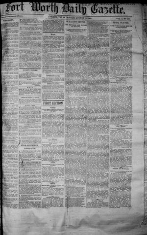 Primary view of object titled 'Fort Worth Daily Gazette. (Fort Worth, Tex.), Vol. 7, No. 118, Ed. 1, Monday, August 13, 1883'.