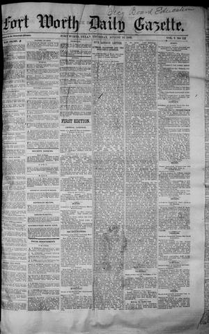 Primary view of object titled 'Fort Worth Daily Gazette. (Fort Worth, Tex.), Vol. 7, No. 121, Ed. 1, Thursday, August 16, 1883'.