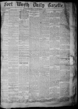 Primary view of object titled 'Fort Worth Daily Gazette. (Fort Worth, Tex.), Vol. 7, No. 224, Ed. 1, Sunday, August 19, 1883'.