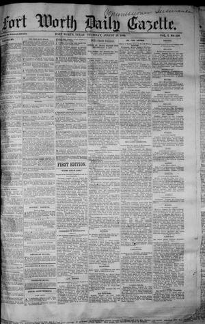 Primary view of object titled 'Fort Worth Daily Gazette. (Fort Worth, Tex.), Vol. 7, No. 228, Ed. 1, Thursday, August 23, 1883'.