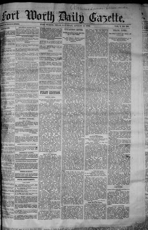Primary view of object titled 'Fort Worth Daily Gazette. (Fort Worth, Tex.), Vol. 7, No. 230, Ed. 1, Saturday, August 25, 1883'.