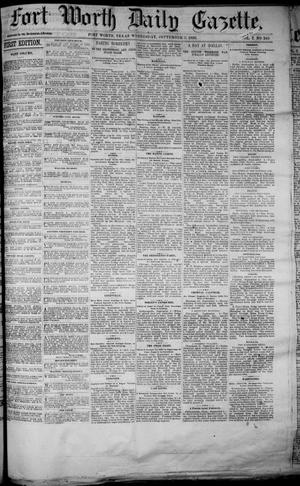 Primary view of object titled 'Fort Worth Daily Gazette. (Fort Worth, Tex.), Vol. 7, No. 245, Ed. 1, Wednesday, September 5, 1883'.