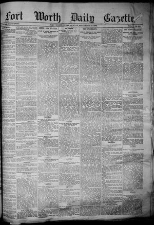Primary view of object titled 'Fort Worth Daily Gazette. (Fort Worth, Tex.), Vol. 7, No. 256, Ed. 1, Sunday, September 16, 1883'.