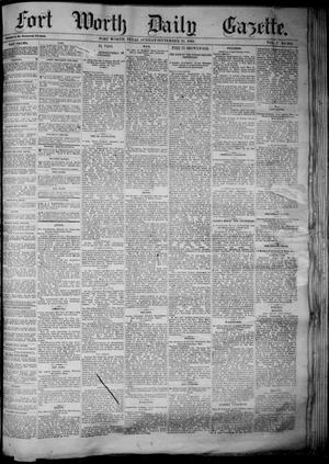 Primary view of object titled 'Fort Worth Daily Gazette. (Fort Worth, Tex.), Vol. 7, No. 262, Ed. 1, Sunday, September 23, 1883'.