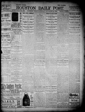 Primary view of object titled 'The Houston Daily Post (Houston, Tex.), Vol. 14, No. 238, Ed. 1, Saturday, November 26, 1898'.