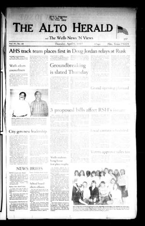 The Alto Herald and The Wells News 'N Views (Alto, Tex.), Vol. 91, No. 48, Ed. 1 Thursday, April 9, 1987