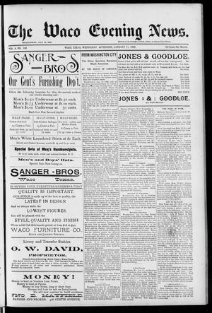 Primary view of object titled 'The Waco Evening News. (Waco, Tex.), Vol. 4, No. 158, Ed. 1, Wednesday, January 13, 1892'.