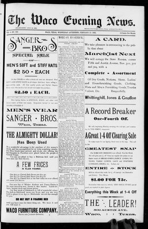 Primary view of object titled 'The Waco Evening News. (Waco, Tex.), Vol. 4, No. 193, Ed. 1, Wednesday, February 24, 1892'.