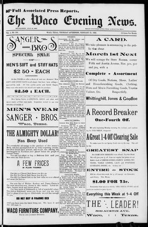 Primary view of object titled 'The Waco Evening News. (Waco, Tex.), Vol. 4, No. 194, Ed. 1, Thursday, February 25, 1892'.