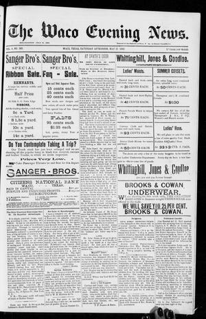 The Waco Evening News. (Waco, Tex.), Vol. 4, No. 268, Ed. 1, Saturday, May 21, 1892