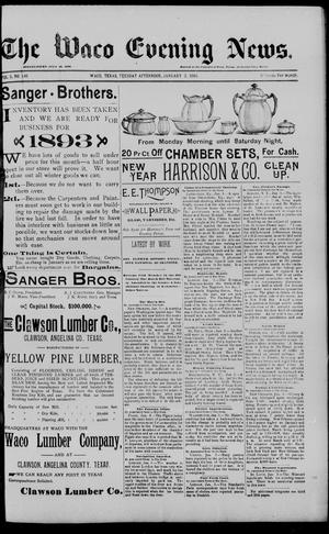 The Waco Evening News. (Waco, Tex.), Vol. 5, No. 146, Ed. 1, Tuesday, January 3, 1893