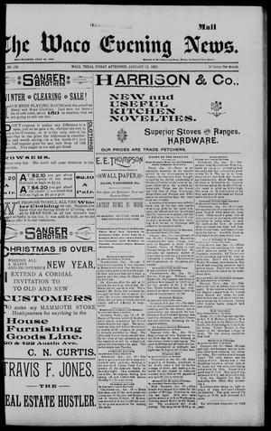 The Waco Evening News. (Waco, Tex.), Vol. 5, No. 155, Ed. 1, Friday, January 13, 1893