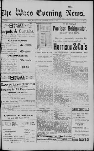 Primary view of object titled 'The Waco Evening News. (Waco, Tex.), Vol. 5, No. 217, Ed. 1, Monday, March 27, 1893'.
