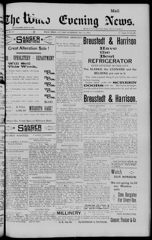 The Waco Evening News. (Waco, Tex.), Vol. 5, No. 257, Ed. 1, Saturday, May 13, 1893