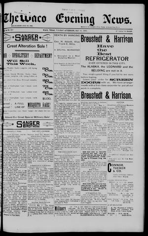 The Waco Evening News. (Waco, Tex.), Vol. 5, No. 259, Ed. 1, Tuesday, May 16, 1893