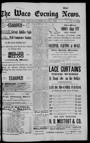 Primary view of object titled 'The Waco Evening News. (Waco, Tex.), Vol. 6, No. 13, Ed. 1, Monday, July 31, 1893'.