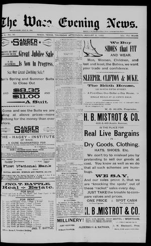 Primary view of object titled 'The Waco Evening News. (Waco, Tex.), Vol. 6, No. 16, Ed. 1, Thursday, August 3, 1893'.