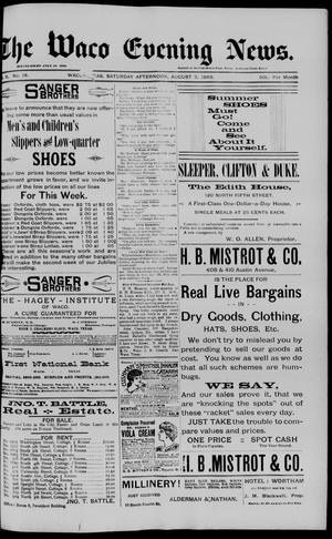 Primary view of object titled 'The Waco Evening News. (Waco, Tex.), Vol. 6, No. 18, Ed. 1, Saturday, August 5, 1893'.