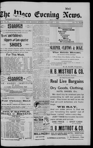 The Waco Evening News. (Waco, Tex.), Vol. 6, No. 18, Ed. 1, Monday, August 7, 1893