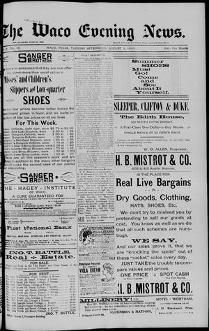 The Waco Evening News. (Waco, Tex.), Vol. 6, No. 19, Ed. 1, Tuesday, August 8, 1893