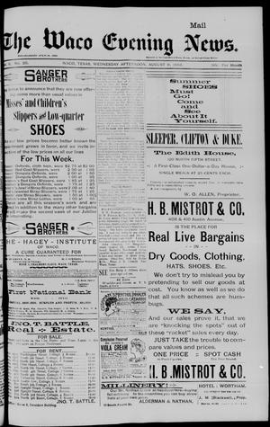 The Waco Evening News. (Waco, Tex.), Vol. 6, No. 20, Ed. 1, Wednesday, August 9, 1893