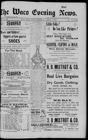 Primary view of object titled 'The Waco Evening News. (Waco, Tex.), Vol. 6, No. 22, Ed. 1, Friday, August 11, 1893'.