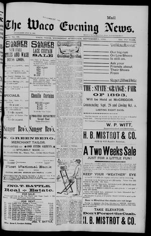 Primary view of object titled 'The Waco Evening News. (Waco, Tex.), Vol. 6, No. 44, Ed. 1, Wednesday, September 6, 1893'.