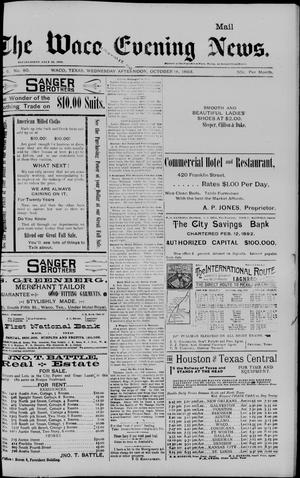 Primary view of object titled 'The Waco Evening News. (Waco, Tex.), Vol. 6, No. 80, Ed. 1, Wednesday, October 18, 1893'.