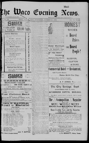 The Waco Evening News. (Waco, Tex.), Vol. 6, No. 82, Ed. 1, Friday, October 20, 1893