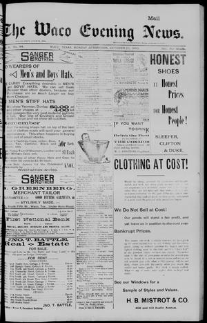 Primary view of object titled 'The Waco Evening News. (Waco, Tex.), Vol. 6, No. 84, Ed. 1, Monday, October 23, 1893'.
