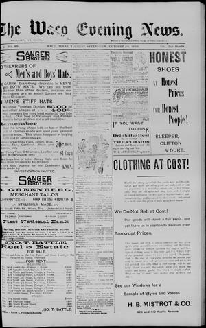 The Waco Evening News. (Waco, Tex.), Vol. 6, No. 85, Ed. 1, Tuesday, October 24, 1893
