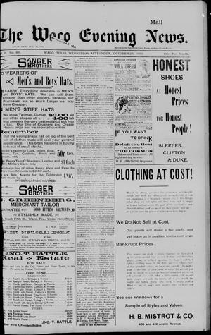Primary view of object titled 'The Waco Evening News. (Waco, Tex.), Vol. 6, No. 86, Ed. 1, Wednesday, October 25, 1893'.