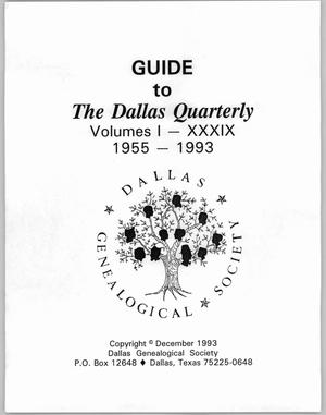 Primary view of object titled 'Guide to The Dallas Quarterly, Volumes 1-39, 1955-1993'.