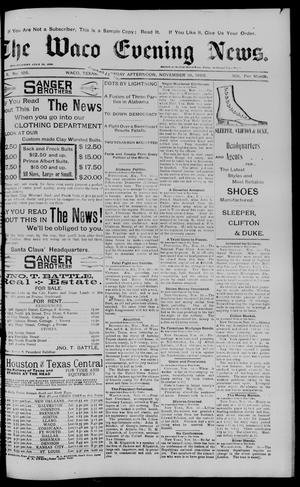 Primary view of object titled 'The Waco Evening News. (Waco, Tex.), Vol. 6, No. 105, Ed. 1, Thursday, November 16, 1893'.