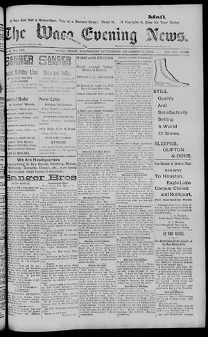 Primary view of object titled 'The Waco Evening News. (Waco, Tex.), Vol. 6, No. 122, Ed. 1, Wednesday, December 6, 1893'.