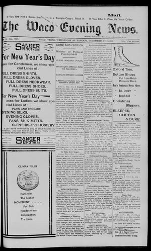 Primary view of object titled 'The Waco Evening News. (Waco, Tex.), Vol. 6, No. 140, Ed. 1, Wednesday, December 27, 1893'.