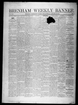 Primary view of object titled 'Brenham Weekly Banner. (Brenham, Tex.), Vol. 13, No. 4, Ed. 1, Friday, January 25, 1878'.