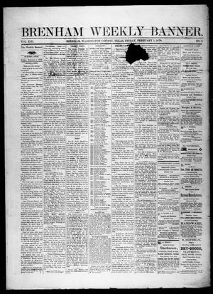Primary view of object titled 'Brenham Weekly Banner. (Brenham, Tex.), Vol. 13, No. 5, Ed. 1, Friday, February 1, 1878'.