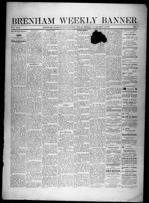 Primary view of object titled 'Brenham Weekly Banner. (Brenham, Tex.), Vol. 13, No. 6, Ed. 1, Friday, February 8, 1878'.