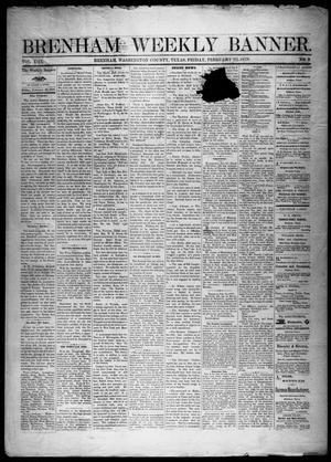 Primary view of object titled 'Brenham Weekly Banner. (Brenham, Tex.), Vol. 13, No. 8, Ed. 1, Friday, February 22, 1878'.