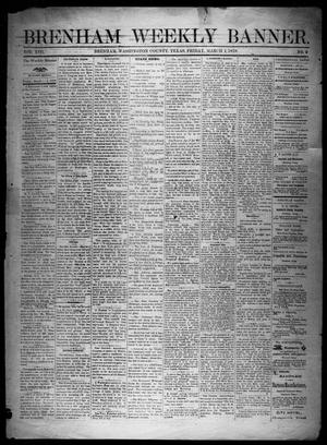 Primary view of object titled 'Brenham Weekly Banner. (Brenham, Tex.), Vol. 13, No. 9, Ed. 1, Friday, March 1, 1878'.