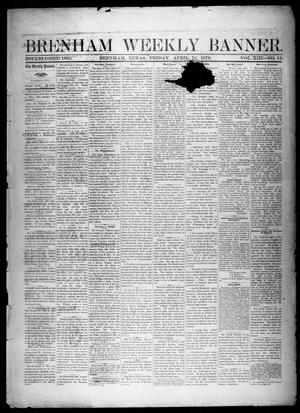 Brenham Weekly Banner. (Brenham, Tex.), Vol. 13, No. 15, Ed. 1, Friday, April 12, 1878