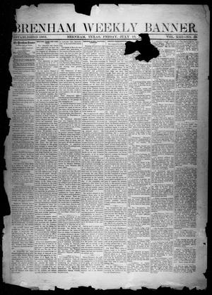 Primary view of object titled 'Brenham Weekly Banner. (Brenham, Tex.), Vol. 13, No. 29, Ed. 1, Friday, July 19, 1878'.