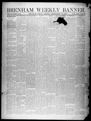 Brenham Weekly Banner. (Brenham, Tex.), Vol. 13, No. 37, Ed. 1, Friday, September 13, 1878