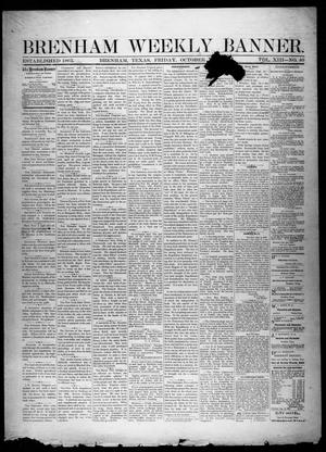 Primary view of object titled 'Brenham Weekly Banner. (Brenham, Tex.), Vol. 13, No. 40, Ed. 1, Friday, October 4, 1878'.