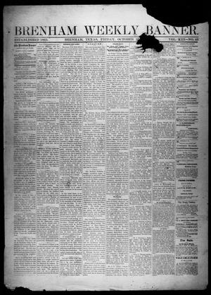 Primary view of object titled 'Brenham Weekly Banner. (Brenham, Tex.), Vol. 13, No. 43, Ed. 1, Friday, October 25, 1878'.