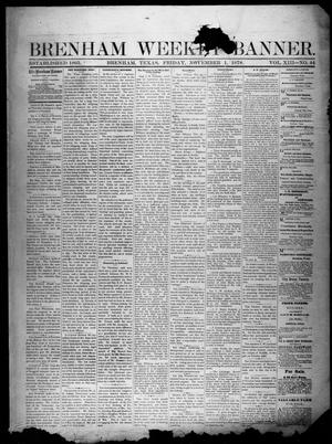 Primary view of object titled 'Brenham Weekly Banner. (Brenham, Tex.), Vol. 13, No. 44, Ed. 1, Friday, November 1, 1878'.
